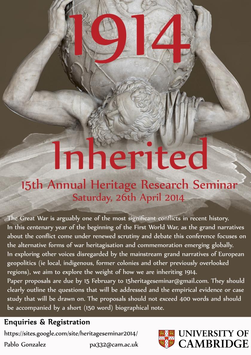 15th Annual Cambridge Heritage Research Seminar: 1914 Inherited
