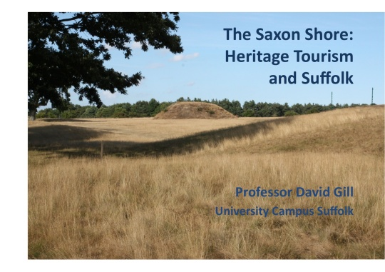 The Saxon Shore: Heritage Tourism and Suffolk